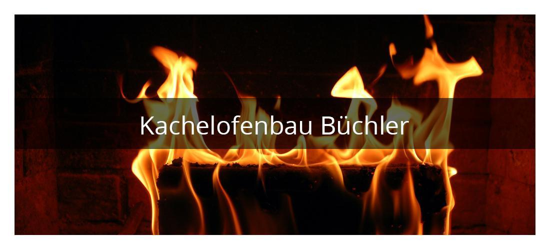 Kachelofen Himmelstadt - Büchler: Ofenbau, Kamine, Schornsteine, Brennholz, Heizöl